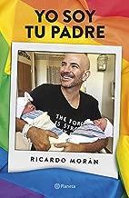 Yo soy tu padre (Spanish Edition)