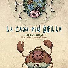 La casa più bella (Italian Edition)