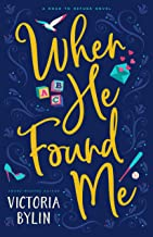 When He Found Me (Road to Refuge Book 1)
