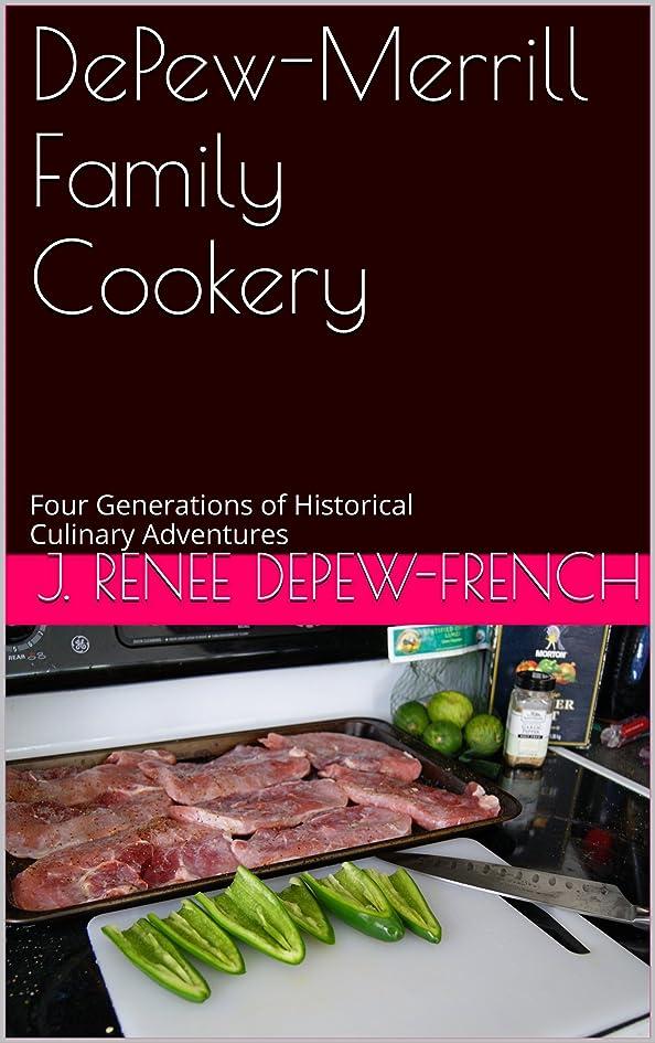 ベリ暴露する順番DePew-Merrill Family Cookery (English Edition)