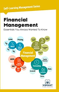 Financial Management Essentials You Always Wanted To Know: (Self-Learning Management Series)
