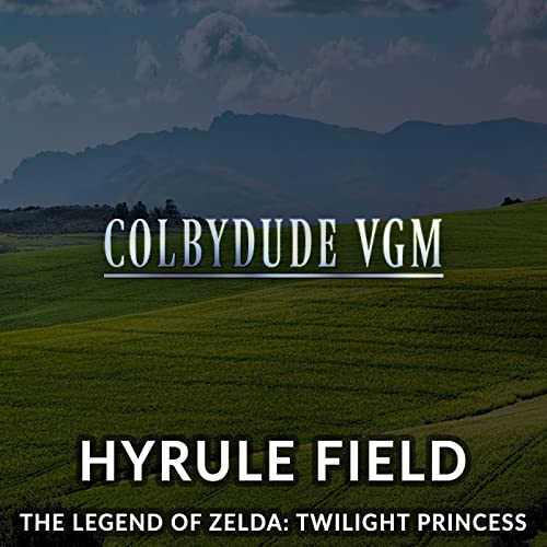 Hyrule Field From The Legend Of Zelda Twilight Princess By Colbydude On Amazon Music Amazon Com