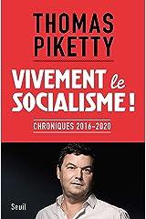 Vivement le socialisme !: Chroniques 2016-2020 Format Kindle