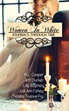 Women In White: Journals Through Time