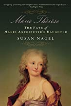 Marie-Therese, Child of Terror: The Fate of Marie Antoinette's Daughter
