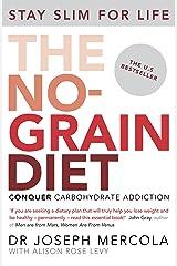 The No-Grain Diet (English Edition) Formato Kindle