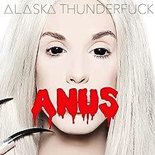 alaska thunder anus