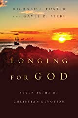 Longing for God: Seven Paths of Christian Devotion Kindle Edition