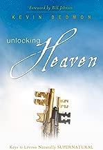 Unlocking Heaven: Keys to Living Naturally Supernatural