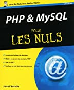 PHP et MYSQL Pour les Nuls (Hors collection) (French Edition)