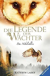 Die Legende der Wächter 13: Das Nebelschloss (German Edition)