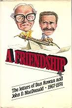A Friendship: The Letters of Dan Rowan and John D. MacDonald 1967-1974