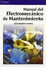 Manual del electromecánico de mantenimiento (Spanish Edition)