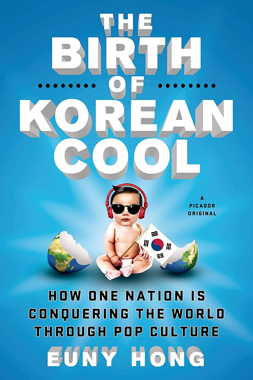 勇気のあるエスカレート通りThe Birth of Korean Cool: How One Nation Is Conquering the World Through Pop Culture (English Edition)