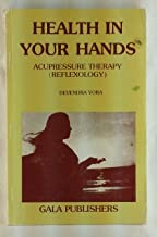 Health in your hands: Acupressure and other natural therapies