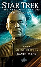 Cold Equations: Silent Weapons: Book Two (Star Trek: The Next Generation: Cold Equations 2)