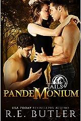 Pandemonium (Tails Book 5) Kindle Edition