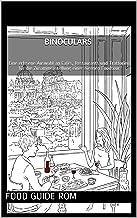 binoculars: Eine erlesene Auswahl an Cafés, Restaurants und Trattorien für die Zusammenstellung einer eigenen Foodtour in Rom (German Edition)