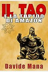 Il Tao e la Top100 di Amazon: I 36 Stratagemmi applicati al Marketing degli Ebook Formato Kindle