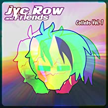 Jyc Row & Friends (Collabs, Vol. 1)