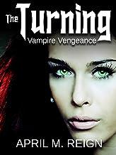 Vampire Vengeance (The Turning Series Book 3) (English Edition)
