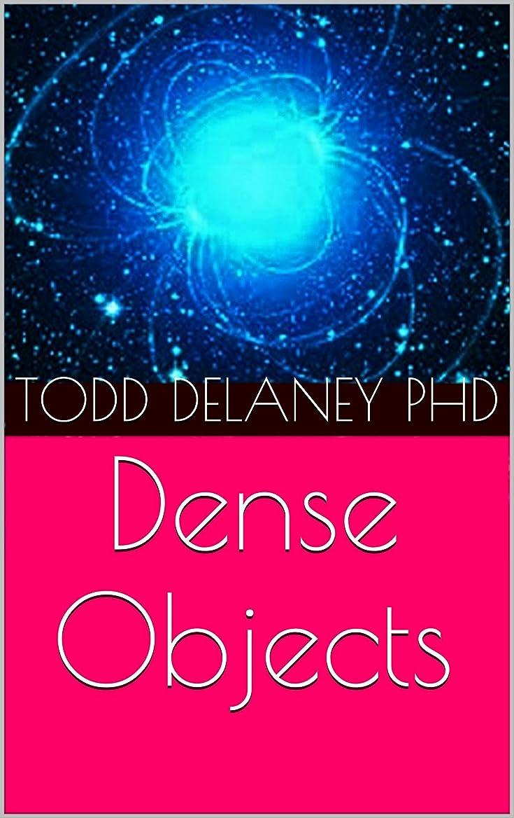 メジャーリスク幾分Dense Objects (English Edition)