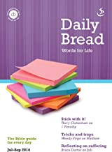 Daily Bread Jul-Sept 2014: Words for Life