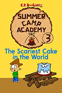 Summer Camp Academy 3: The Scariest Cake in the World