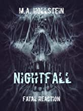 Fatal Reaction, Nightfall (Book 4): Fatal Reaction (English Edition)