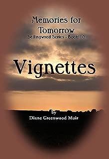 Bellingwood Book 16 Vignettes (Bellingwood Vignettes 8)