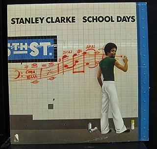Stanley Clarke / School Days (Original LP pressing not 180 Gram) Tracklist: School Days, Quiet Afternoon, The Dancer, Desert Song, Hot Fun, Life Is Just a Game
