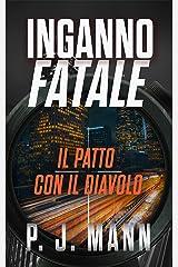 Inganno Fatale: Il patto con il diavolo (Vol. 3) Formato Kindle