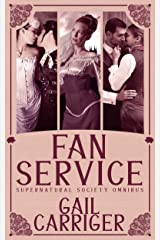 Fan Service: Supernatural Society Omnibus Kindle Edition