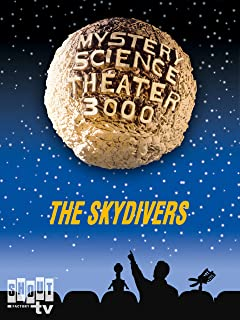 Mystery Science Theater 3000- The Skydivers