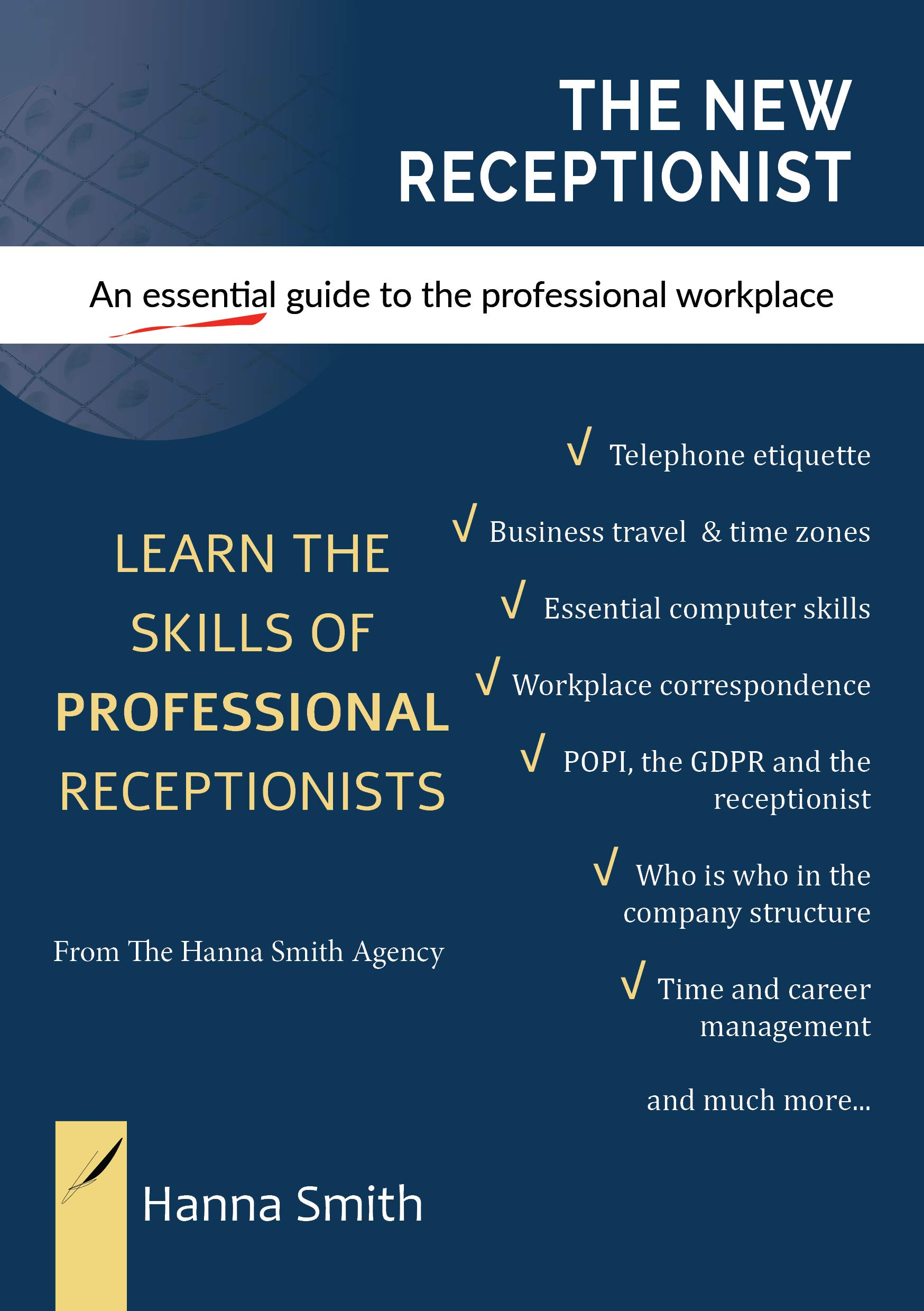 The New Receptionist: An essential guide to the professional workplace