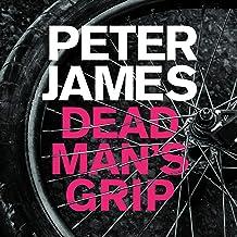 Dead Man's Grip: Roy Grace, Book 7