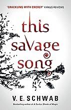 This Savage Song (English Edition)