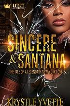 Sincere & Santana: The Tale Of A Legendary New York Love