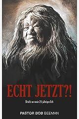 Echt jetzt?!: Briefe an mein 21-jähriges Ich (German Edition) Kindle Edition