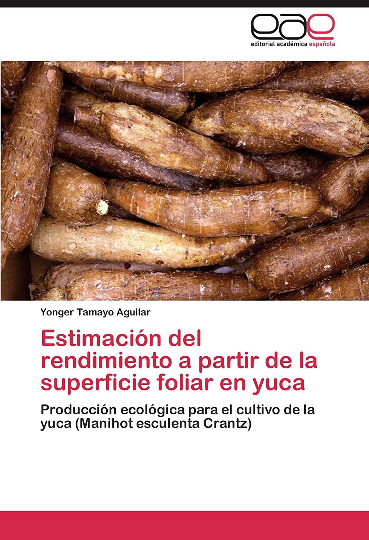 物語代替レコーダーEstimacion del Rendimiento a Partir de La Superficie Foliar En Yuca