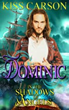 Dominic: In the Shadows of Angels