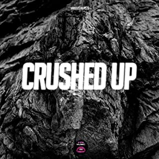Crushed Up