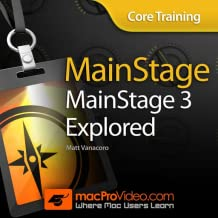 MainStage 3: Core Training Explored 101
