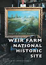 Weir Farm National Historic Site (Images of Modern America)
