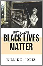 Today's Lesson: Black Lives Matter