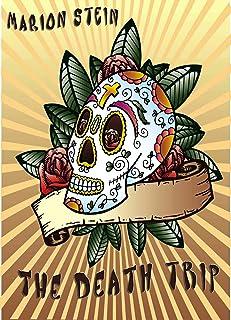 The Death Trip (English Edition)