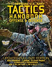 """The Official US Army Tactics Handbook: Offense and Defense: Updated Current Edition: Full-Size Format - Giant 8.5"""" x 11"""" -..."""