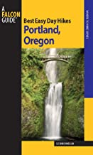 Best Easy Day Hikes Portland   Oregon (Best Easy Day Hikes Series) (English Edition)