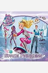 Space Princess (Barbie Starlight Adventure) (Pictureback(R)) Kindle Edition