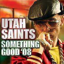 utah saints something good 08 mp3